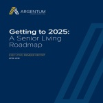 Getting to 2025 A Senior Living Roadmap