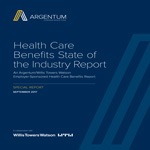 2017 Health Care Benefits State of the Industry Report